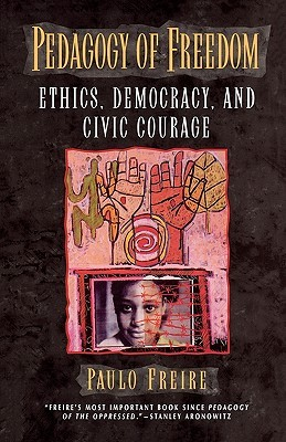 Pedagogy of Freedom (2000, Rowman & Littlefield Publishers, Inc.)