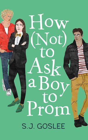 How Not to Ask a Boy to Prom (Hardcover, 2019, Roaring Brook Press)