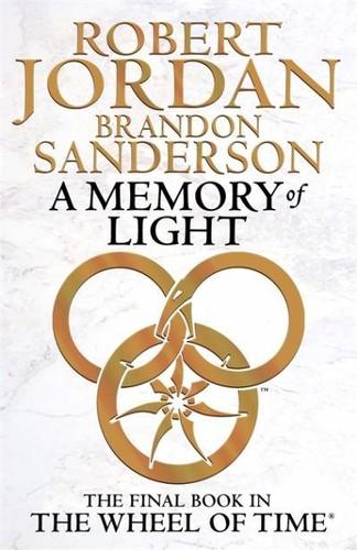 A Memory of Light (Hardcover, 2013, Orbit/Hachette)