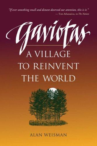 Gaviotas : A Village to Reinvent the World (1998)