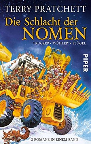 Die Schlacht der Nomen: Trucker - Wühler - Flügel (Paperback, German language, 2005, Piper Taschenbuch)