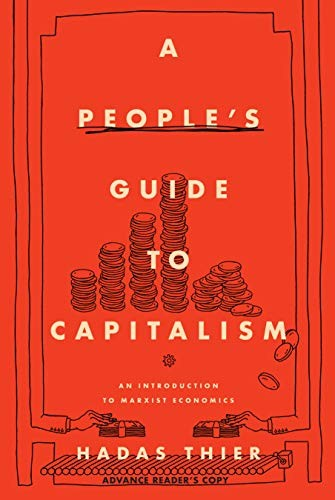 A People's Guide to Capitalism (hardcover, 2020, Haymarket Books)