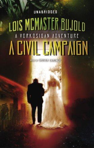 A Civil Campaign (2007, Blackstone Audiobooks)
