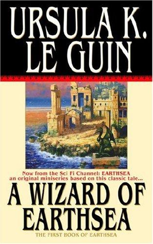 A Wizard of Earthsea (The Earthsea Cycle, Book 1) (Paperback, 2004, Spectra)
