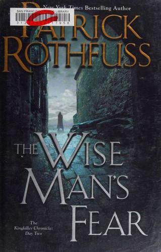 The Wise Man's Fear (2011, Daw Books)