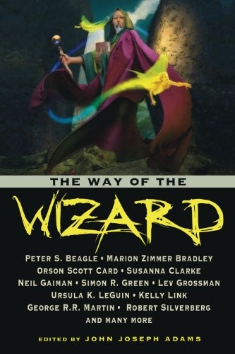 The Way of the Wizard (2010, Prime Books)