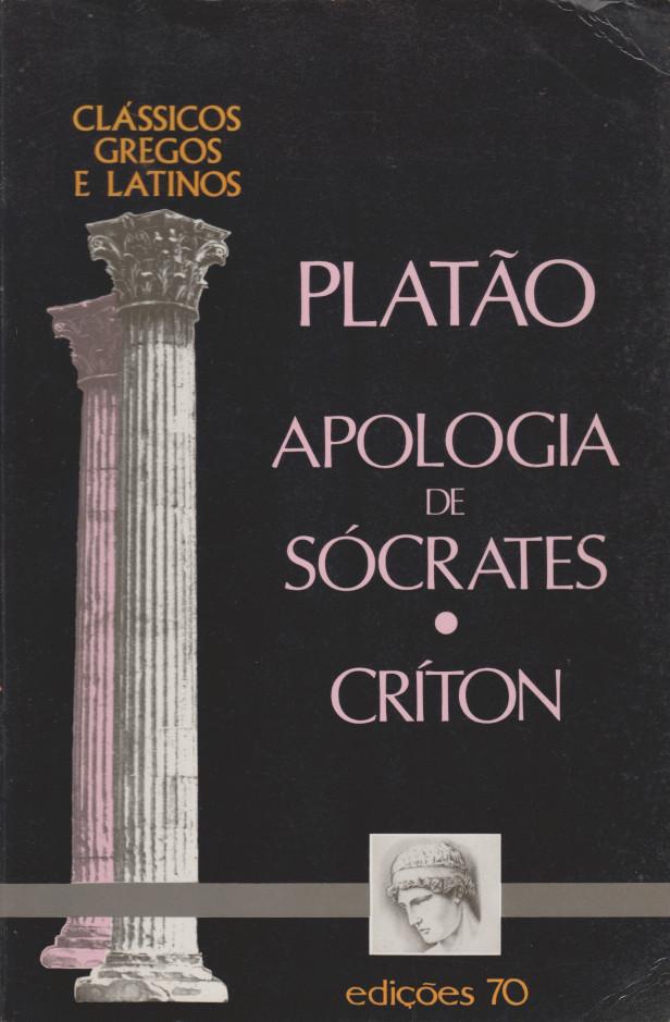 Apologia de Sócrates. Críton (Portuguese language, 1997, Edições 70)