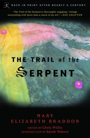 The Trail of the Serpent (2003, Modern Library)