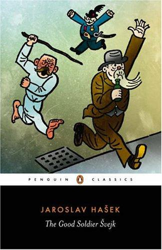 The Good Soldier Svejk (2005, Penguin Classics)