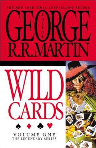 Wild Cards, Vol. 1 (The Legendary Series) (The Legendary Series, Volume 1) (Paperback, 2001, IBooks, Inc.)
