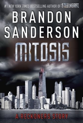 Mitosis: A Reckoners Story (The Reckoners) (2013, Delacorte Press)