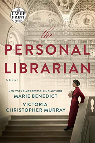 The Personal Librarian (paperback, 2021, Random House Large Print)
