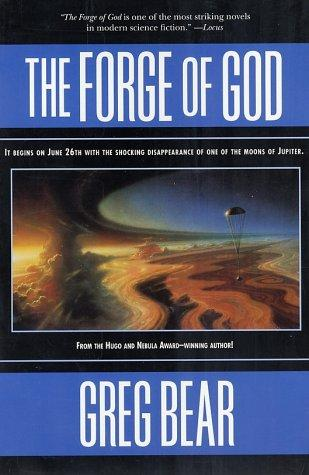 The Forge of God (Paperback, 2001, Tor Books)