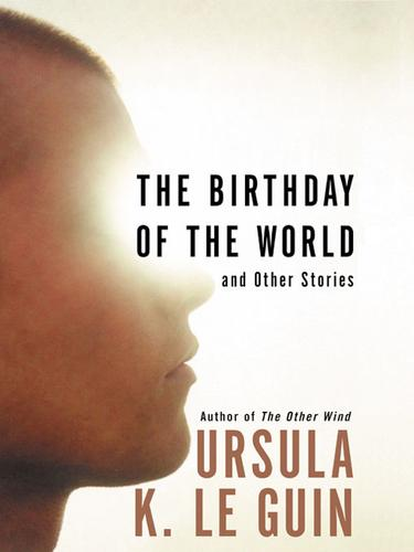 The Birthday of the World (2002, HarperCollins)