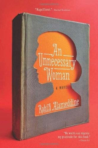 An Unnecessary Woman (2014, Grove Press)