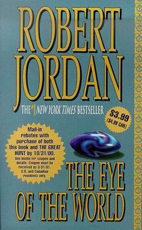 The Eye of the World (Mass Market Paperback, 2000, Tor Books)