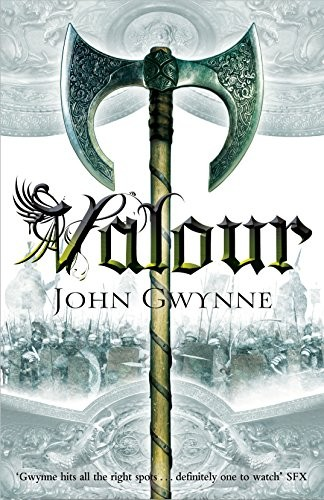 Valour: Book Two of the Faithful and the Fallen (2014, Tor)
