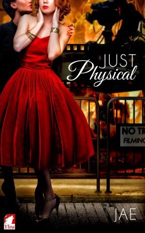 Just Physical (2015, Ylva Publishing)