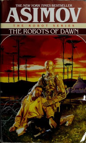 The Robots of Dawn (Mass Market Paperback, 1994, Spectra)