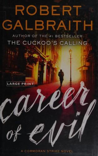 Career of Evil (2015, Mulholland Books)