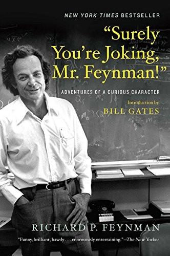 """""""Surely You're Joking, Mr. Feynman!"""" (2018, W. W. Norton & Company)"""