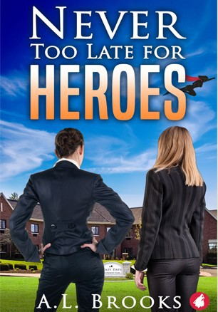 Never Too Late for Heroes (2020, Ylva Publishing)