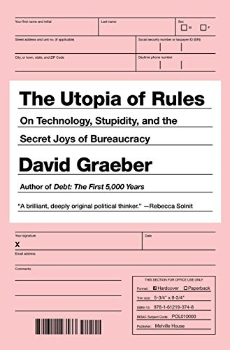 The Utopia of Rules (paperback, 2016, Melville House)