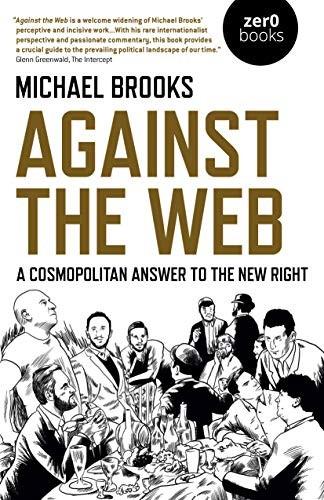 Against the Web (paperback, 2020, Zero Books)