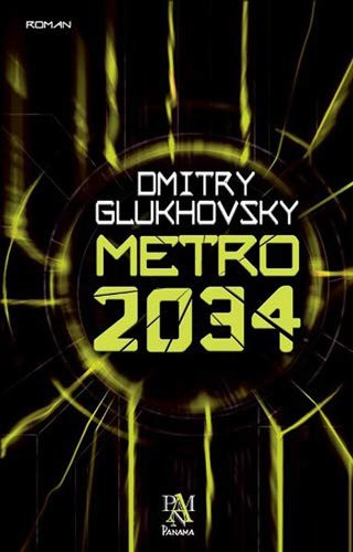 Metro 2034 (2015, Panama Yayincilik)