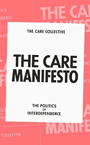 Care Manifesto (2020, Verso Books)