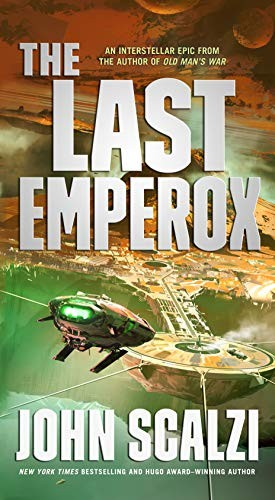 The Last Emperox (mass market paperback, 2021, Tor Science Fiction)
