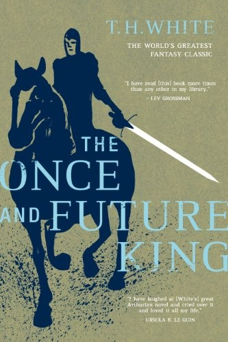 The Once and Future King (2011, Ace)