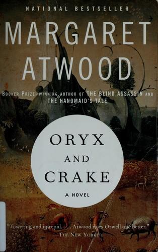 Oryx and Crake (2004, Anchor Books)