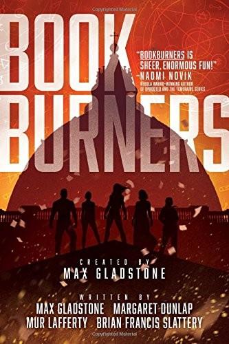 Bookburners (2017, Gallery / Saga Press)