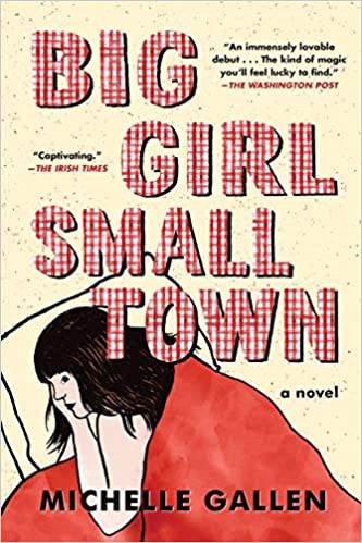 Big Girl, Small Town (2020, Algonquin Books of Chapel Hill)