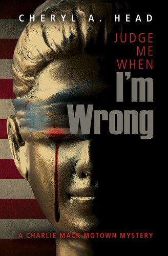 Judge Me When I'm Wrong (2019, Bywater Books)