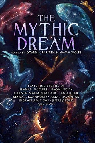The Mythic Dream (2019, Gallery / Saga Press)