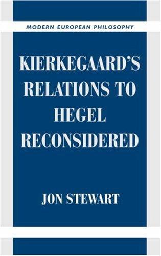 Kierkegaard's Relations to Hegel Reconsidered (Hardcover, 2003, Cambridge University Press)
