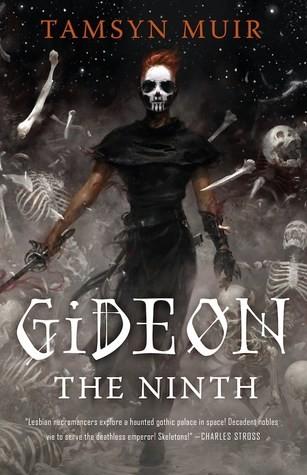 Gideon the Ninth (2019, Tor.com)