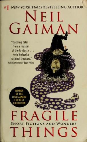 Fragile Things (2010, Harper)