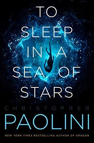 To Sleep in a Sea of Stars (2020, Tor Books)