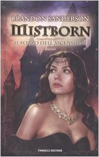 Mistborn. Il pozzo dell'ascensione (perfect paperback, Fanucci)