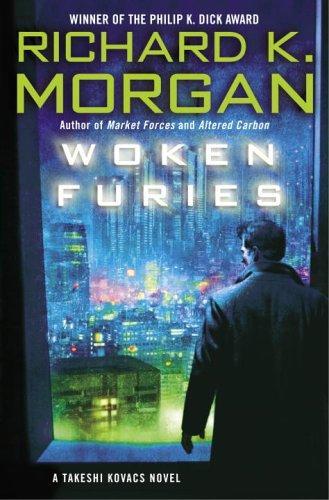 Woken furies (2005, Del Rey/Ballantine Books)
