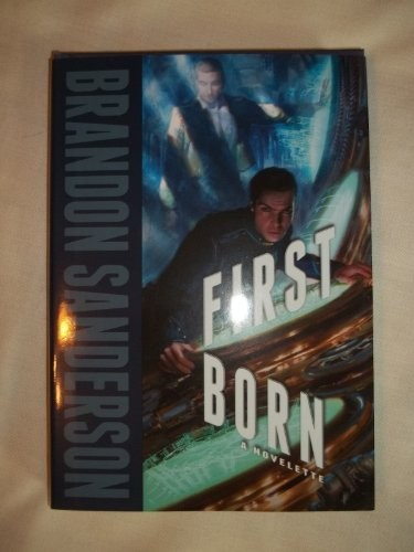 FirstBorn & Defending Elysium (Double Novella) **SIGNED** (hardcover, 2013, Dragonsteel Entertainment)