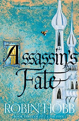 Assassing's Fate (2017, HARPER COLLINS PUBLISHERS)