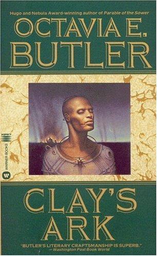 Clay's ark (1996, Warner Books)