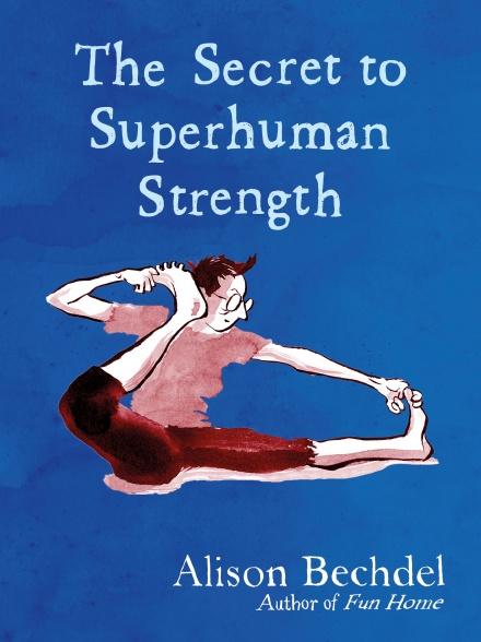 The Secret to Superhuman Strength (hardcover, 2021, Houghton Mifflin Harcourt Publishing Company)