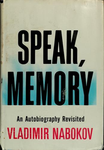 Speak, memory (1966, Putnam)