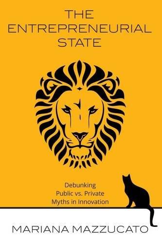 The Entrepreneurial State (digital, 2013, Anthem Press)