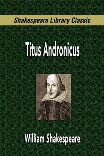 Titus Andronicus (2007, FQ Classics)